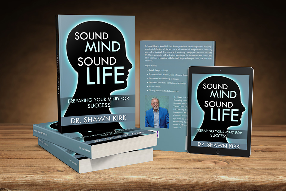 Sound Mind Sound Life book by Dr. Shawn Kirk